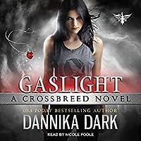 Gaslight (Crossbreed, #4)