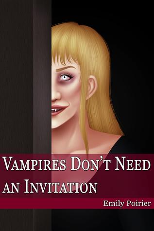 Vampires Don't Need an Invitation