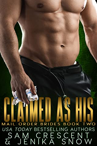 Claimed As His (Mail Order Brides, 2)
