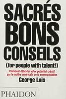 Sacrés bons conseils (For People with Talent!)
