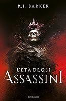 L'età degli assassini (The Wounded Kingdom, #1)