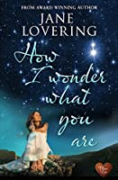 How I Wonder What You Are (Yorkshire Romances)