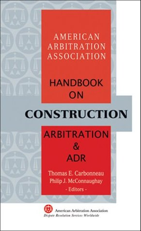 AAA Handbook on Construction Arbitration and ADR