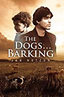 The Dogs…Barking