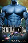 General Koba (The Force #1)