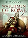 Watchmen Of Rome (Carbo of Rome #1)