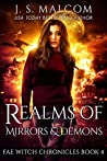 Realms of Mirrors and Demons (Fae Witch Chronicles, #4)
