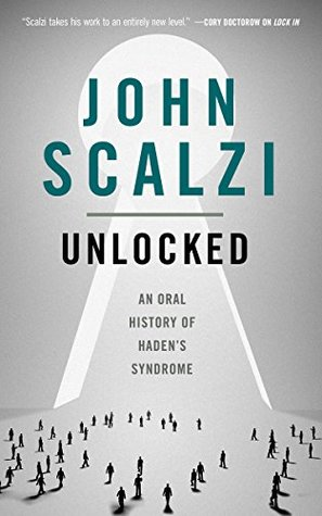 Unlocked by John Scalzi