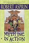 M.Y.T.H. Inc. in Action (Myth Adventures, #9)