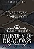Elizabeth and the Thunder of Dragons