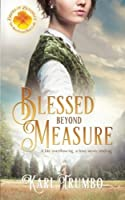 Blessed Beyond Measure (Brides of Blessings #2)