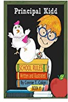 Principal Kidd: School Rules