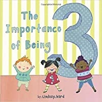 The Importance of Being 3