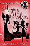 Magic & Madness (Starry Hollow Witches #6)
