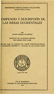 Compendio Y Descripcion De Las Indias Occidentales (Cronicas De America)
