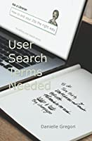 User Search Terms Needed