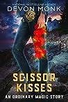 Scissor Kisses (Ordinary Magic, #3.7)