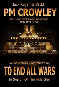 To End All Wars (Jack Regan SAS Action & Adventure Story #5)