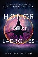 Honor entre ladrones (Los honores, #1)