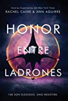 Honor entre ladrones (Honor entre ladrones, #1)
