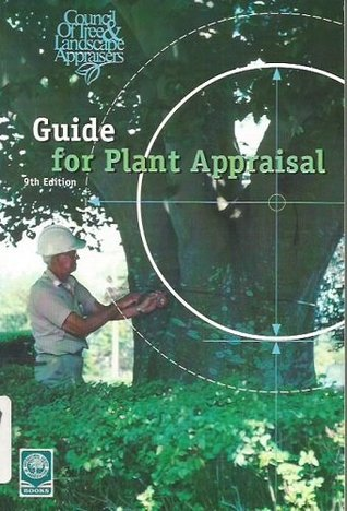 Guide For Plant Appraisal By Council Of Tree And Landscape Appraisers