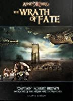 The Wrath of Fate: Book 1 of The Airship Pirate Chronicles