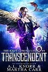 Transcendent: The Revelations of Oriceran (The Kacy Chronicles, #4)