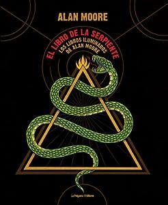 El libro de la serpiente. Los libros iluminados