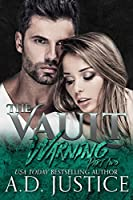 Warning: Part Two (The Vault #2)