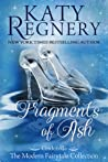 Fragments of Ash (A Modern Fairytale #7)