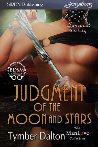 Judgment of the Moon and Stars by Tymber Dalton