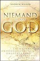 Niemand is als God