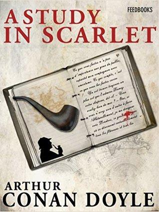 A Study in Scarlet: Sherlock Homes #1