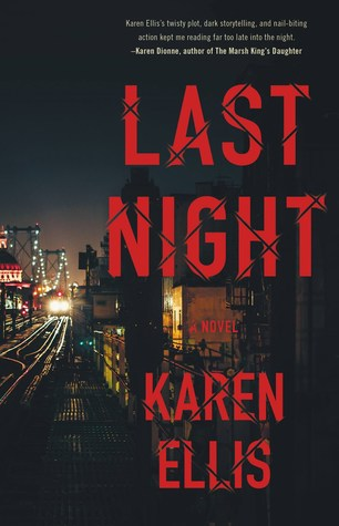 Last Night by Karen  Ellis