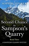 Second Chance in Sampson's Quarry (Sampson's Quarry Mystery #3)