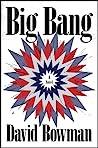 Big Bang by David Bowman