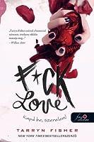 F*ck Love – Kapd be, szerelem!
