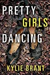 Book cover for Pretty Girls Dancing