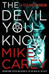 The Devil You Know (Felix Castor, #1)