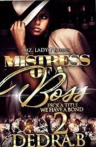Mistress of A Boss 2: F$ck a Title, We Have a Bond