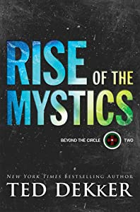 Rise of the Mystics (Beyond the Circle, #2)
