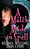A Match Made in Spell (Fate Weaver, #1)
