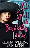 Book cover for All Spell is Breaking Loose (Fate Weaver, #2)