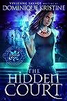 The Hidden Court (The Paranormal University Files: Skylar, #1)