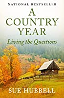 A Country Year: Living the Questions