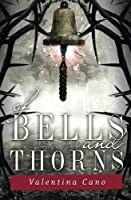 Of Bells and Thorns (The Rose Master) (Volume 2)
