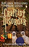 Crafting Disorder (Ponderosa Pines Cozy Mystery, #2)
