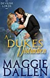 A Duke's Distraction (Dashing Lords Book 2)