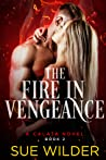 The Fire in Vengeance (Enforcer's Legacy, #2)