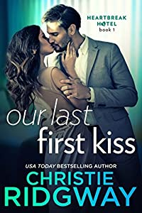 Our Last First Kiss